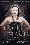 Black Magic by Angel Lawson