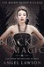 Black Magic (Raven Queen's Harem Part Three) (The Raven Queen's Harem Book 3)