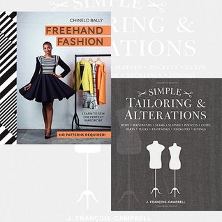 Simple Tailoring & Alterations and Freehand Fashion [Hardcover] 2 Books Bundle Collection - Hems - Waistbands - Seams - Sleeves - Pockets - Cuffs - Darts - Tucks - Fastenings - Necklines - Linings, Learn to Sew the Perfect Wardrobe - No Patterns Required!