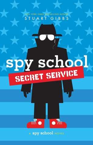 Spy School Secret Service (Spy School, #5)