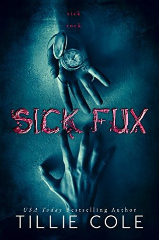 Sick Fux by Tillie Cole