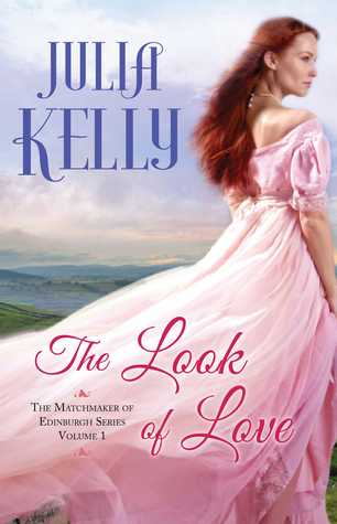 The Look of Love (The Matchmaker of Edinburgh #1)