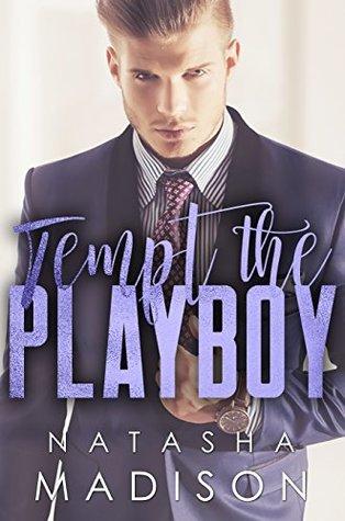 Tempt the Playboy (Tempt #2) by Natasha Madison
