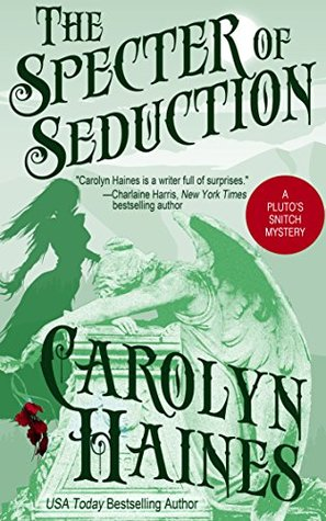 The Specter of Seduction (Pluto's Snitch, #3)