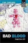 Bad Blood (Maggie Ryan and Nick O'Connor, #8)