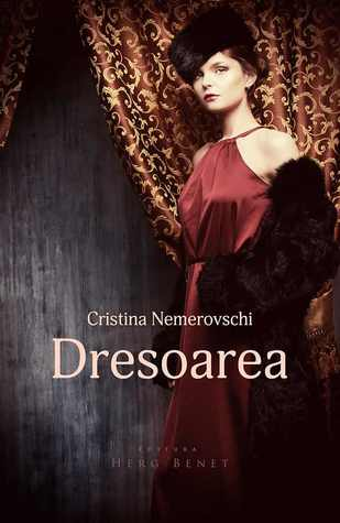 Dresoarea by Cristina Nemerovschi