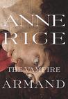 The Vampire Armand (The Vampire Chronicles #6)