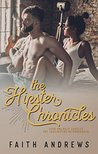 The Hipster Chronicles by Faith  Andrews