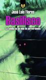 Basilisco by J.L. Flores