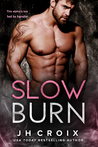 Slow Burn (Into The Fire, #2)