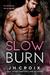 Slow Burn by J.H. Croix