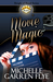 Movie Magic by Michelle Garren Flye