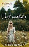 Unlovable: A Novella