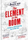 The Element in the Room by Helen Arney