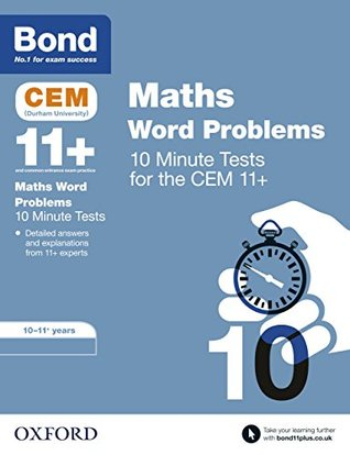 Bond 11+: CEM Maths Word Problems 10 Minute Tests: 10-11 Years