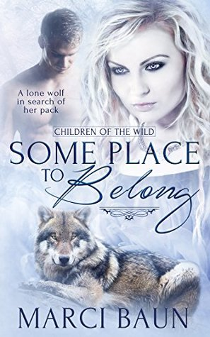 Some Place to Belong (Children of the Wild)