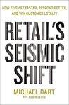 Retail's Seismic ...