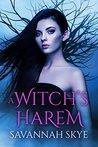 A Witch's Harem by Savannah Skye