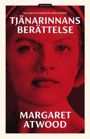 Tjänarinnans berättelse by Margaret Atwood