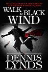 Walk a Black Wind (Dan Fortune, #4)