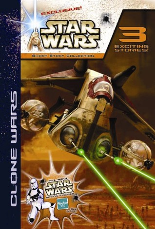 Hasbro Star Wars Clone Wars Short Story Collection