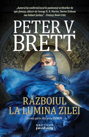 Războiul la lumina zilei by Peter V. Brett