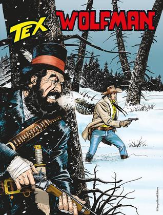 Tex n 684: Wolfman