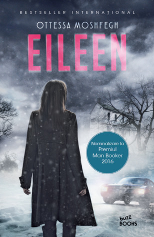 Eileen by Ottessa Moshfegh