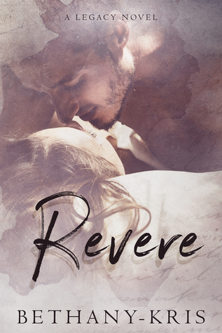Revere: A Legacy Novel (Cross + Catherine, #2)