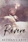 Revere (Cross + Catherine #2; Legacy Novels)
