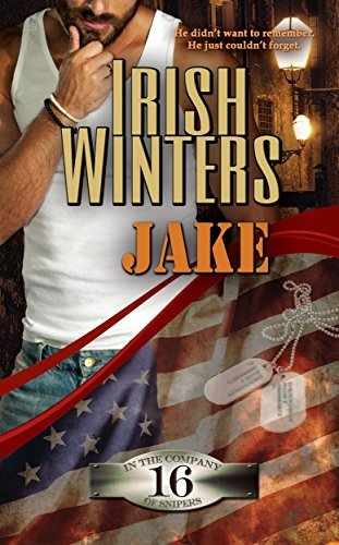 Jake (In the Company of Snipers Book 16)