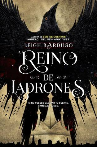 Reino de ladrones (Six of Crows #2)