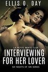 Interviewing For Her Lover (Six Nights Of Sin, #1)