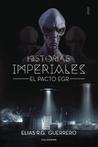 Historias Imperiales I by Elías Ruiz Guerrero