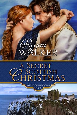 A Secret Scottish Christmas by Regan Walker