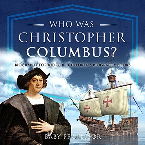 Who Was Christopher Columbus? Biography for Kids 6-8 | Children's Biography Books
