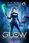 Glow: The Revelations of Oriceran (The Fairhaven Chronicles, #1)