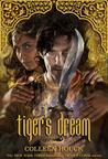 Tiger's Dream (The Tiger Saga #5)
