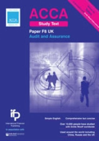 ACCA F8 UK Audit and Assurance (United Kingdom) Study Text: ACCA Key Study Text