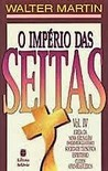 O Império das Seitas (Vol. IV)