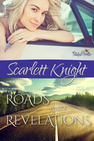 Roads and Revelations by Scarlett Knight
