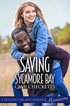 Saving Sycamore Bay (Destined for Love: Mansions)