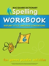 Macquarie Dictionary Spelling Workbook: Year 6: With Naplan*-Style Language Conventions
