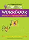 Macquarie Dictionary Spelling Workbook: Year 5: With Naplan*-Style Language Conventions