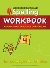 Macquarie Dictionary Spelling Workbook: Year 4: With Naplan*-Style Language Conventions