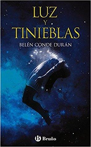 portada de la novela de fantasía juvenil Luz y tinieblas, de Belén Conde Duran