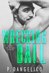 Book cover for Wrecking Ball (Hard to Love, #1)