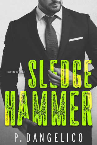 Sledgehammer (Hard to Love, #2)