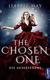 The Chosen One - Die Ausersehene by Isabell May