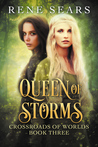 Queen of Storms (Crossroads of Worlds, #3)
